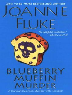 Blueberry Muffin Murder (Hannah Swensen Series #3)