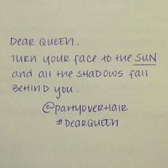 @partyoverhair #dearqueen I truly love this quote ..