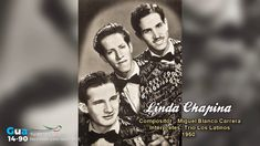 Linda Chapina - Trio Los Latinos