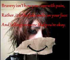 Bravery.
