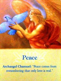 """Archangel Chamuel """"Only Love is real"""" a reminder of God's unconditionnal love for all of us <3"""