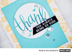 Thank you for always being so kind card by Yana Smakula for Hero Arts