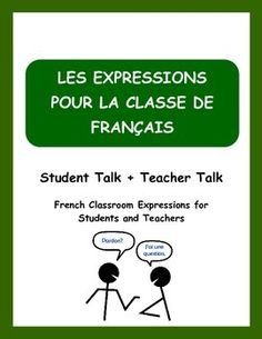 Encourage and facilitate oral communication in your French classroom with these expressions.