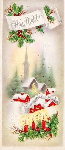 Holy Night - snowy village scene w/holly  candles in corners.