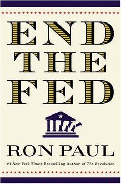 End the Fed by Ron Paul, http://www.amazon.com/dp/B004IEA4DM/ref=cm_sw_r_pi_dp_PY0Fqb1SB16RN