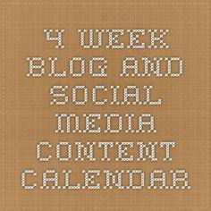 4 Week Blog and Social Media Content Calendar