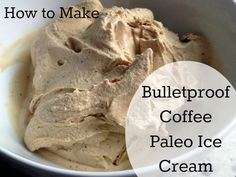 "Bulletproof Coffee Paleo-friendly ""Get Some"" Ice Cream tutorial paleo dessert Paleo Dessert, Paleo Sweets, Low Carb Desserts, Low Carb Recipes, Real Food Recipes, Yummy Food, Healthy Recipes, Healthy Fats, Eating Healthy"