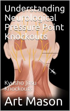 Understanding Neurological Pressure Point Knockouts - Learn the art and science of the Kyusho Jitsu Neurological Pressure Point Knockout Martial Arts Styles, Martial Arts Techniques, Self Defense Techniques, Aikido Martial Arts, Martial Arts Workout, Self Defense Moves, Self Defense Martial Arts, Pressure Point Knockout, Walker For Seniors