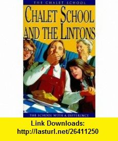 The Chalet School  the Lintons (9780006905158) Elinor M. Brent-Dyer , ISBN-10: 0006905153  , ISBN-13: 978-0006905158 ,  , tutorials , pdf , ebook , torrent , downloads , rapidshare , filesonic , hotfile , megaupload , fileserve