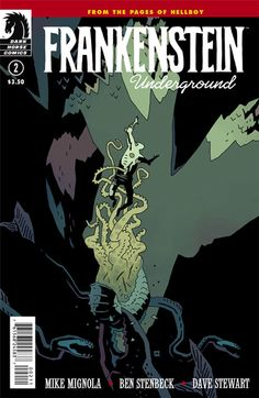 """""""Mike Mignola is a masterful storyteller. That's not an exaggeration, it's just a fact at this point. His ability to make the reader care about his characters is uncanny."""" -Comic Bastards on Frankenstein Underground #2"""