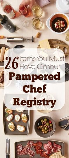 Start out on the right foot! Here are 26 things I would absolutely put on my Pampered Chef registry. via @creatingmyhappy