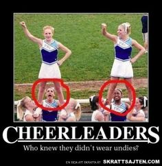 Cheerleaders – They Don't Wear Undies