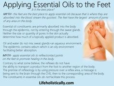 Addressing the myth that the best place to put essential oils is on the bottom of the feet. There are a couple of myths regarding this....yes they are myths!  Can you put oils there? Sure! Is it the BEST place for absorption? Nope.  https://www.facebook.com/Lifeholistically