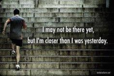 Closer than I was yesterday quotes quote fitness workout motivation exercise motivate workout motivation exercise motivation fitness quote fitness quotes workout quote workout quotes exercise quotes food# Sport Motivation, Fitness Motivation, Fitness Quotes, Weight Loss Motivation, Motivation Quotes, Exercise Motivation, Monday Motivation, Fitness Goals, Crossfit Quotes