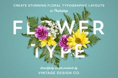 FlowerType by Vintage Design Co. on Creative Market