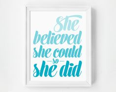 Typography Art, She Believed She Could So She Did, Wall Art, Inspirational Quote, Wall Decor, Art Print, Typographic Print, Ombre Home Decor by GirlFridayPaperArts on Etsy