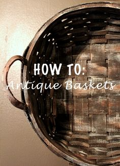 Learn how to make normal baskets look like antique finds. They're perfect for storing pet's leashes and toys.