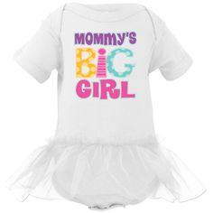 Mommy's Big Girl Infant Tutu Bodysuit has colorful polka dot lettering. $22.99 www.personalizedfamilytshirts.com