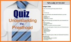 Understanding the Priesthood quiz. Great for lessons, Family Home Evening and personal study!
