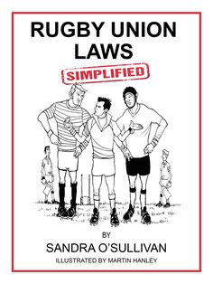 Buy Rugby Union Laws Simplified by Sandra O'Sullivan and Read this Book on Kobo's Free Apps. Discover Kobo's Vast Collection of Ebooks and Audiobooks Today - Over 4 Million Titles! Got Books, Books To Read, Love Book, This Book, Irvine Welsh, What To Read, Book Photography, Free Reading, Free Books