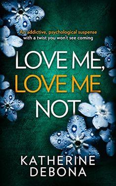 Love Me, Love Me Not: An addictive psychological suspense... https://www.amazon.co.uk/dp/B07B7DX4T9/ref=cm_sw_r_pi_dp_U_x_3rfZAbXD55W7V