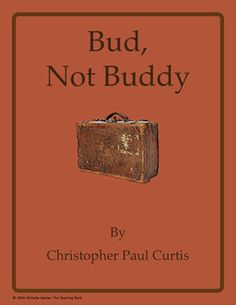 Bud, Not Buddy Novel Unit ~ Common Core Standards Aligned!