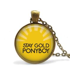 Stay Gold Ponyboy - Outsider's Quote Pendant Necklace or Key Chain - Choice of 4…