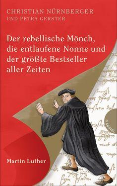"""Covertypografie für Christian Nürnberger und Petra Gerster, """"Der rebellische Mönch, die entlaufene Nonne und der größte Bestseller alle Zeiten"""", Gabriel Verlag"""