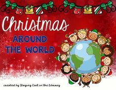 Christmas Around the World - This is a fun activity pack to use with your elementary students to teach about the different Christmas traditions around the world.