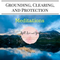 Meditation - grounding-clearing-and-protection