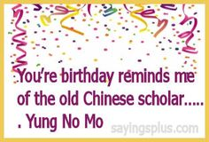 Funny Birthday Wishes For Guys   Sayings plus, Quotes, Slogans, Idioms, and More.