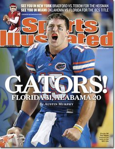 Definitely one of the best Sports Illustrated covers of all time. Tebow hulking out during the 2008 SEC Championship game.