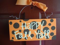 Happy Fall Y'all halloween sign by whatsyoursigndesigns on Etsy, $14.00