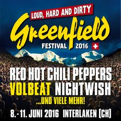 Greenfield Festival 2016 mit Red Hot Chili Peppers, Volbeat, Nigthwish und vielen mehr! Tickets bei Ticketcorner. #RHCP #Greenfield #Festival