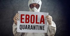 Ebola Quarantine Is Bad Or A Good Idea