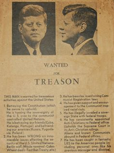 """The """"Wanted For Treason"""" Flyer Distributed in Dallas Before JFK's Visit"""