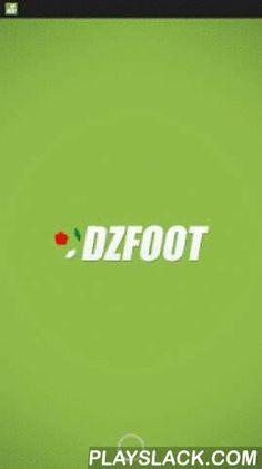 DZfoot  Android App - playslack.com ,  L'actualité du football algérien au bout des doigts avec DZfoot.