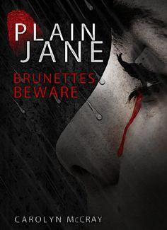 Plain Jane: A mystery/thriller not for the faint of heart (Harbinger Murder Mystery Series) | Love yourself