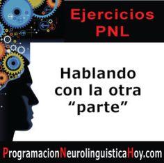 """... Ejercicio de REENCUADRE PNL. """"Hablando con la otra parte"""". El concepto de este ejercicio de reencuadre PNL es simple, y se basa en la metáfora de que diferentes """"partes"""" de nuestra mente batallan para controlar nuestras acciones.  Con este ejercicio de reencuadre PNL se entrena la parte de la mente que causa un comportamiento negativo o incomodo por uno que resulte más adecuado y positivo.   http://programacionneurolinguisticahoy.com/reencuadre-pnl-en-que-consiste/"""