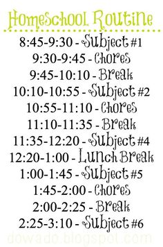 homeschool schedule: not to actually follow but to use as an example to my kids that not ALL other homeschoolers only have 1-2 hours of work per day. :)