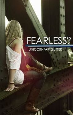 "You should read ""Fearless?"" on #Wattpad. #romance"