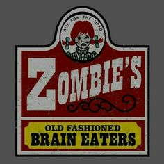 Zombie's: Old Fashioned Brain Eaters