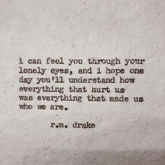r m drake Poem Quotes, Great Quotes, Quotes To Live By, Life Quotes, Inspirational Quotes, Qoutes, Advice Quotes, Motivational, The Words