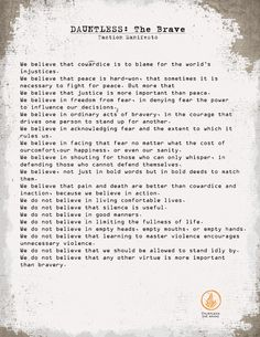 Dauntless faction manifesto. Divergent trilogy by Veronica Roth.