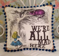 Alice In Wonderland Cheshire Cat We 39 Re All Mad Here By Annieandmoe