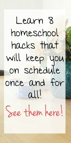 Stay on schedule with these simple homeschool hacks! 8 simple things that you can do every day or every week that will make a HUGE impact on your homeschool!