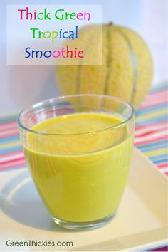 Thick Green Tropical Smoothie Recipe  (Green Smoothie/Green Thickie)