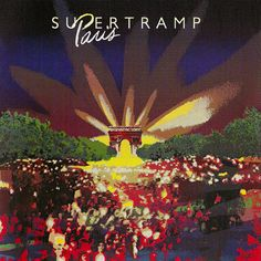 Supertramp Paris.