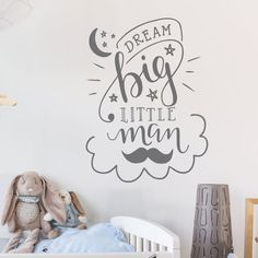 Dream Big Little Man Wall Sticker - Decals - Wall Tattoo - Wall Art - Wall Quote - Home Decor - Wall Decor - Wall Decals - Dream - Boy