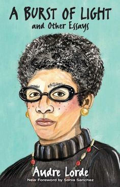 """Originally published in """"A Burst of Light,"""" by the late influential Black feminist poet and essayist Audre Lorde has been reissued. Langston Hughes, Greenwich Village, Zine, Ebooks Pdf, Ebooks Online, Audre Lorde, Self Described, James Baldwin, National Book Award"""